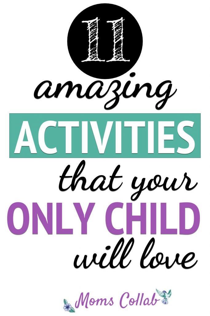 Activities for only child