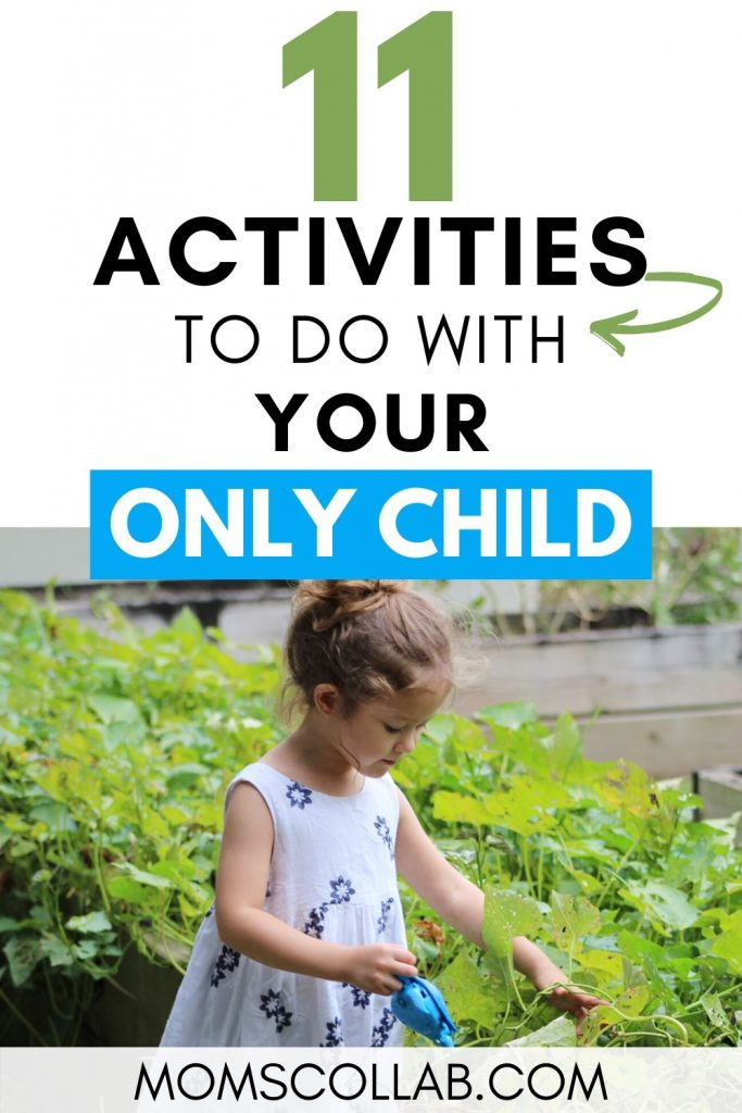 Activities to Do with Your Only Child