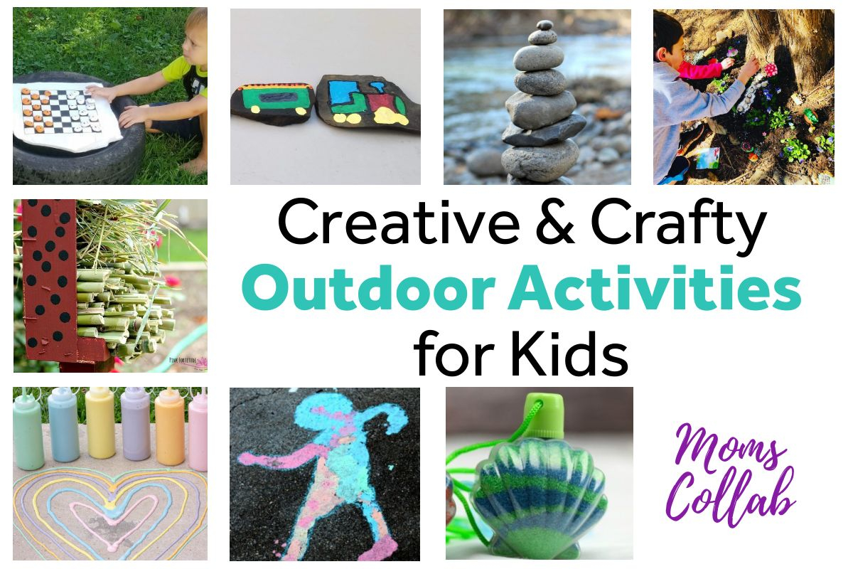 Crafty and Creative Outdoor Activities for Kids