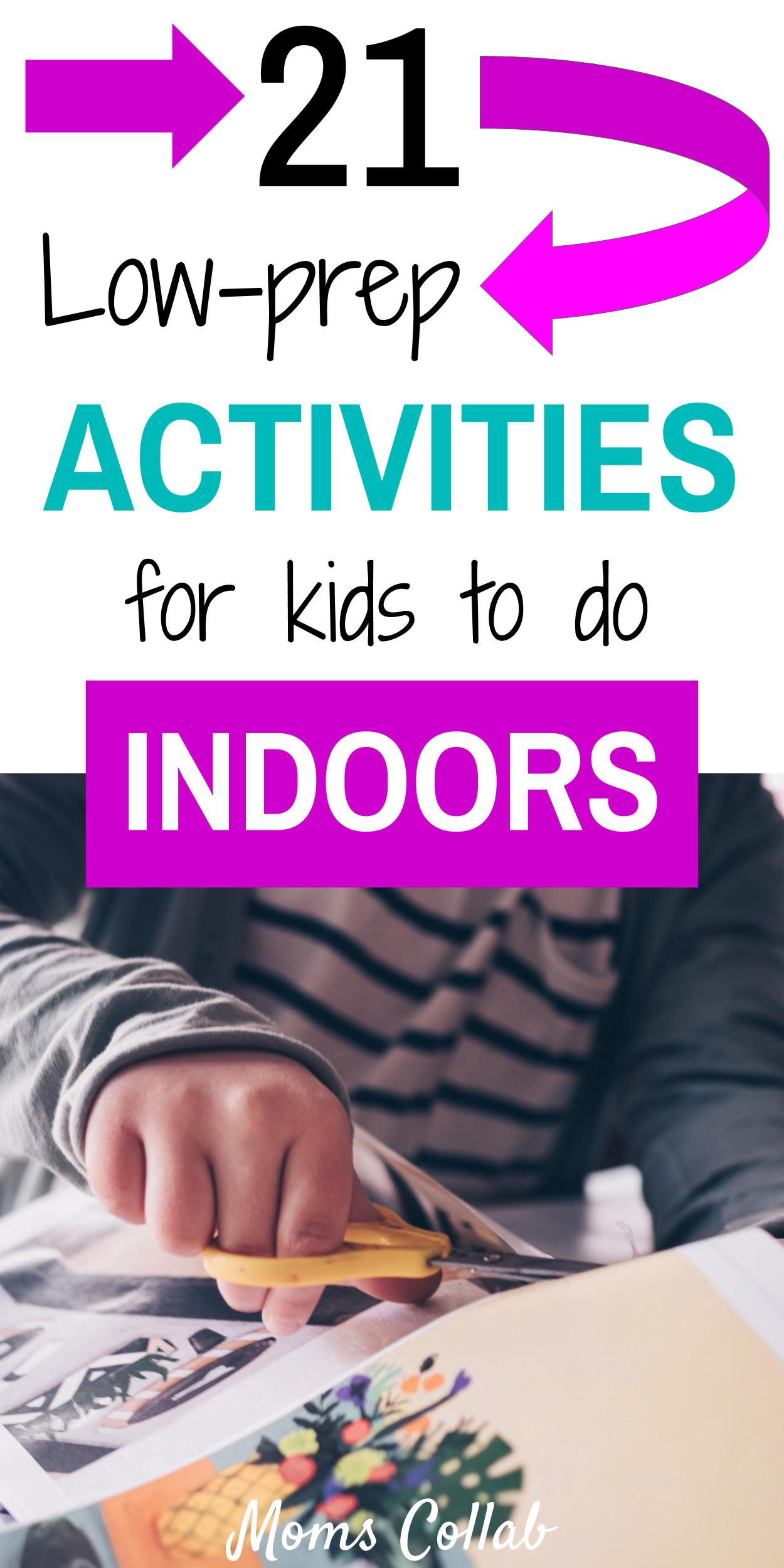low-prep activities for kids indoor