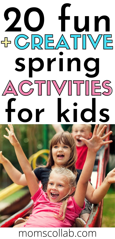 20 Fun + Creative Spring Activities for Kids