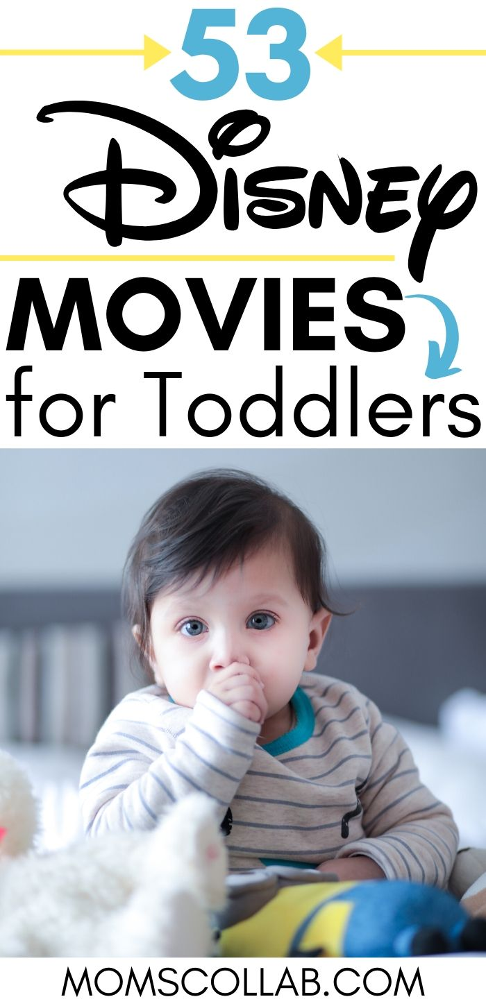 53 Disney Movies for Toddlers
