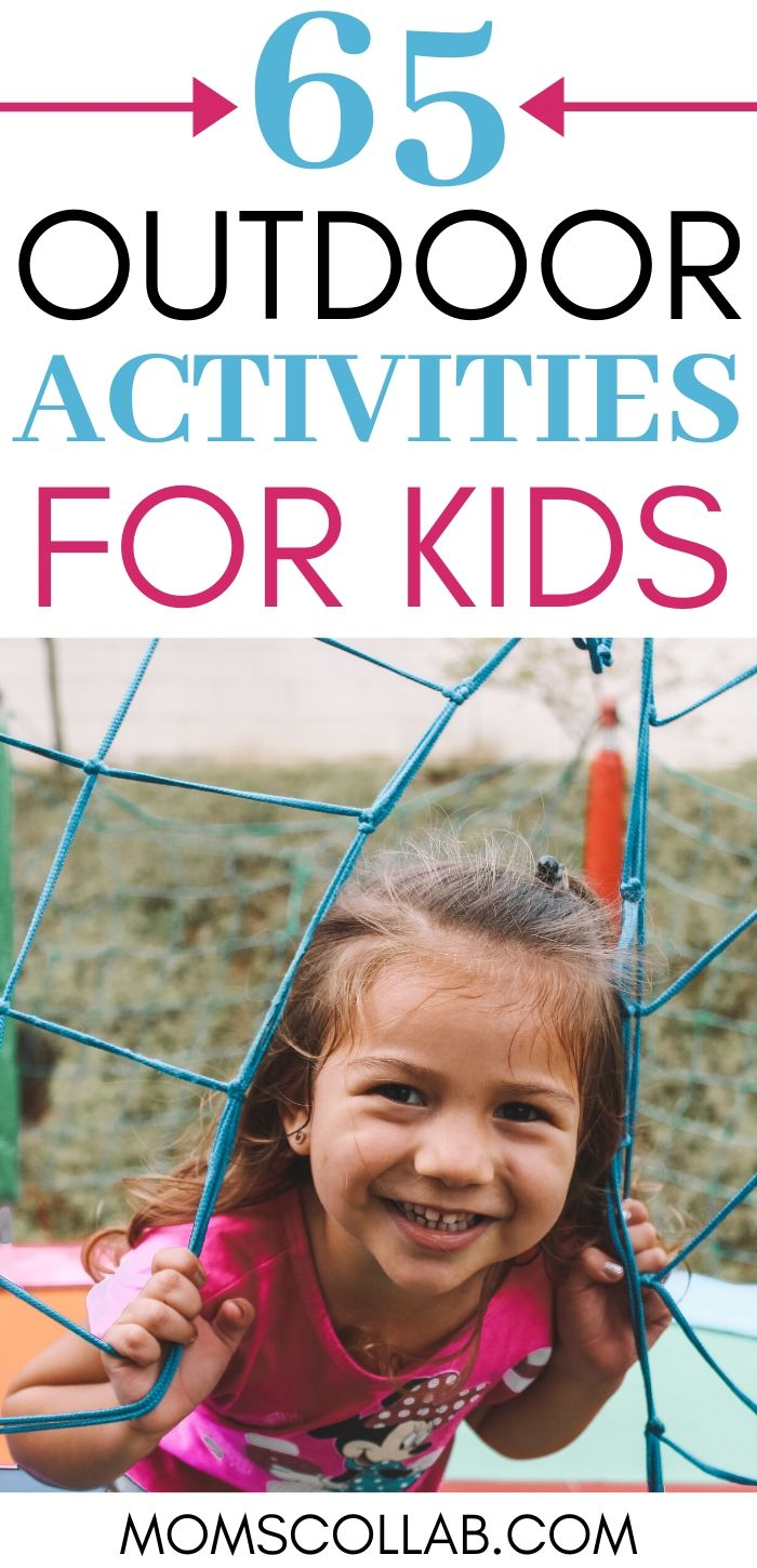 65 Outdoor Activities for Kids
