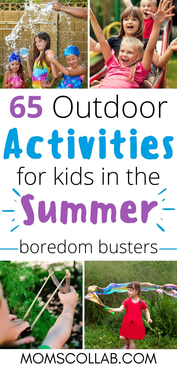 65 Outdoor Activities for Kids in the Summer