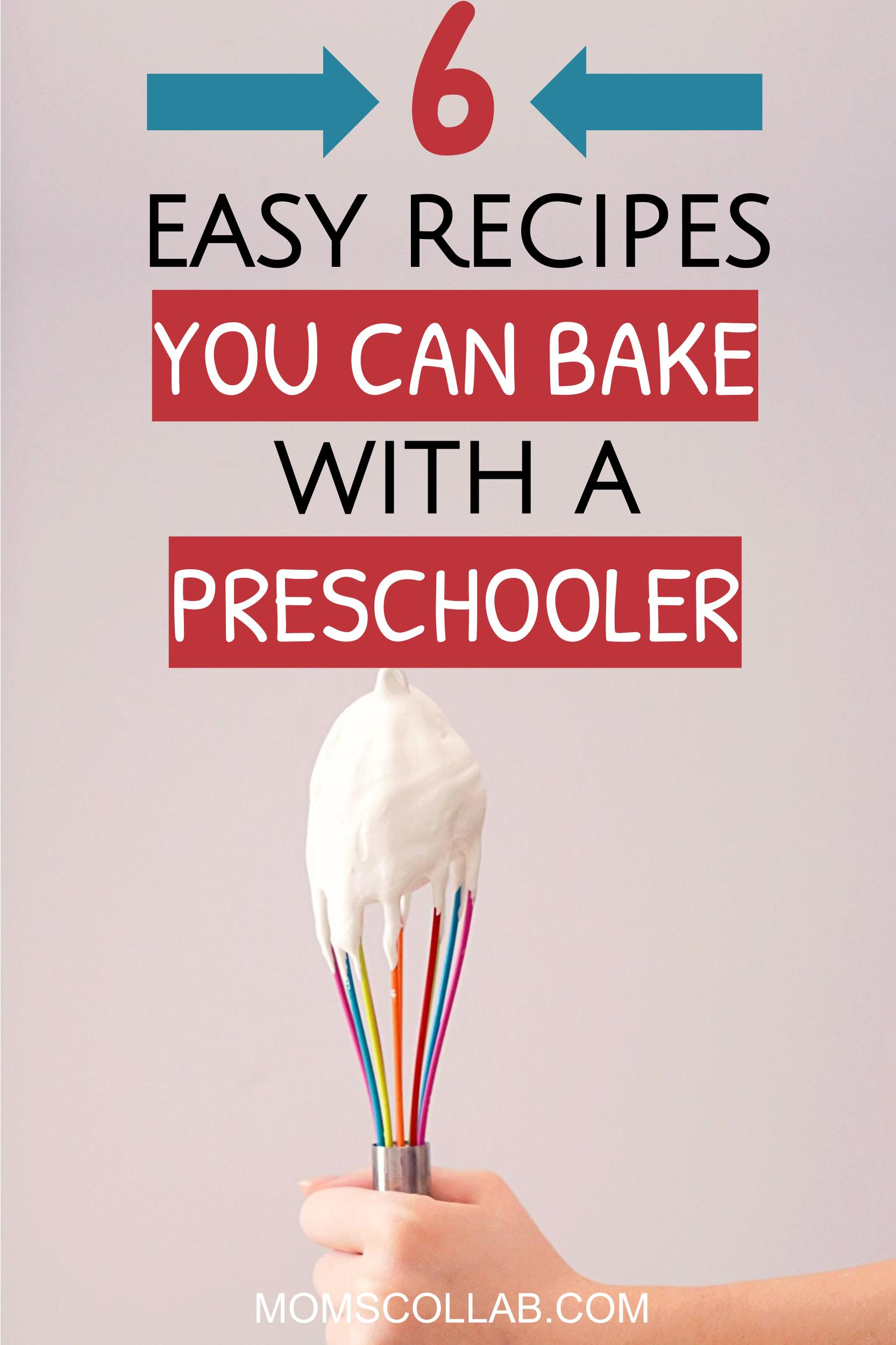 easy recipes to bake with a preeschooler