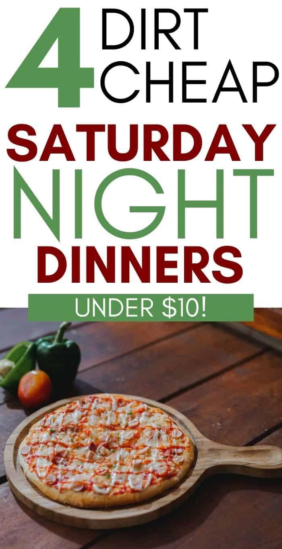 Fun Saturday night dinner ideas